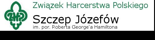 Szczep Harcerski Józefów im. por. Roberta Georgea Hamiltona